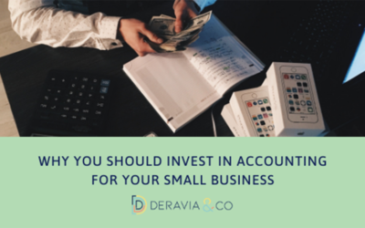 Why you should invest in accounting for your small business.